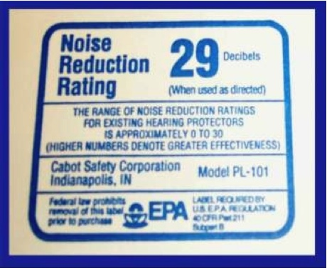 Typical NRR Label. Recall that you deduct 7 dBA from the NRR shown on the label, or, in this case, NRR = 29 – 7 = 22